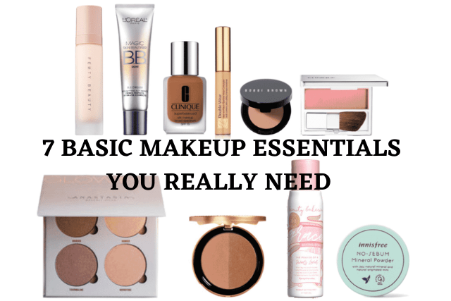 7 BASIC MAKEUP ESSENTIALS YOU REALLY NEED